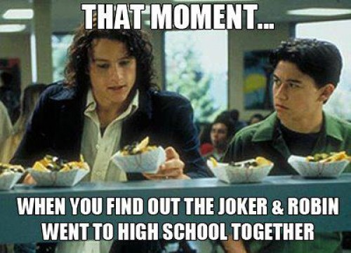 10 Things I Hate About You Meme: WARNING: DARK KNIGHT RISES SPOILERS