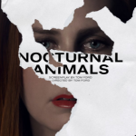 Trailer for Tom Ford's Thriller NOCTURNAL ANIMALS Starring Jake Gyllenhaal & Amy Adams