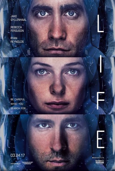 life-official-movie-poster-rebecca-ferguson-jake-gyllenhaal-ryan-reynolds