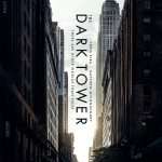 First Poster for 'The Dark Tower' Starring Idris Elba & Matthew McConoughay